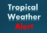tropical weather - alert